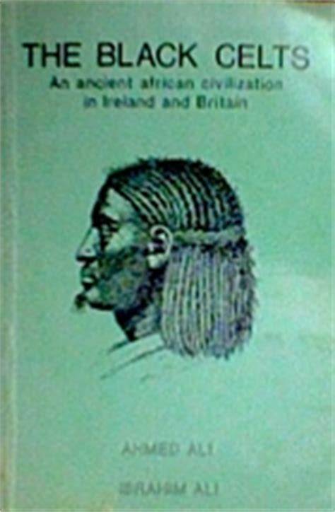The Black Celts : an ancient African civilization in
